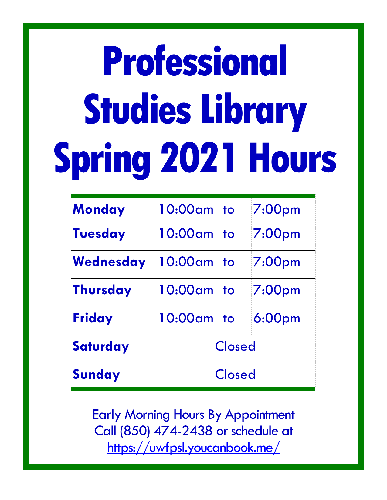 Open 10:00 am - 7:00 pm, Monday-Thursday and Friday, 10:00 am - 6:00 pm.