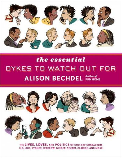 The essential dykes to watch out for by  Alison Be