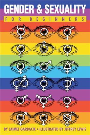 Gender & sexuality for beginners by Jaimee Garbaci