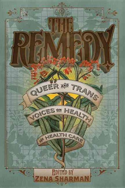 The remedy : queer and trans voices