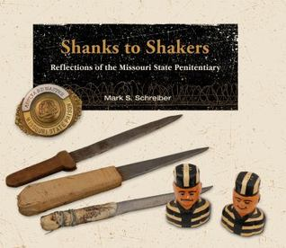 Cover image of Shanks to shakers, showing handmade knives and salt shakers resembling inmates
