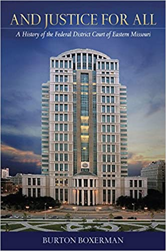 """Cover image of """"and justice for all"""" with the building of the federal district court of eastern missouri"""