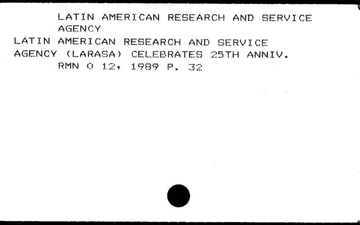 Western History Subject Index card for the Latin American Research and Service Agency.