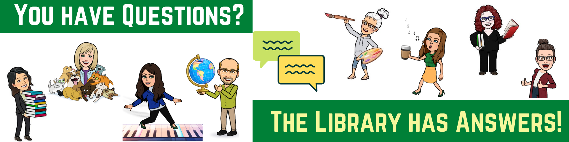 You have questions? The Library has answers!