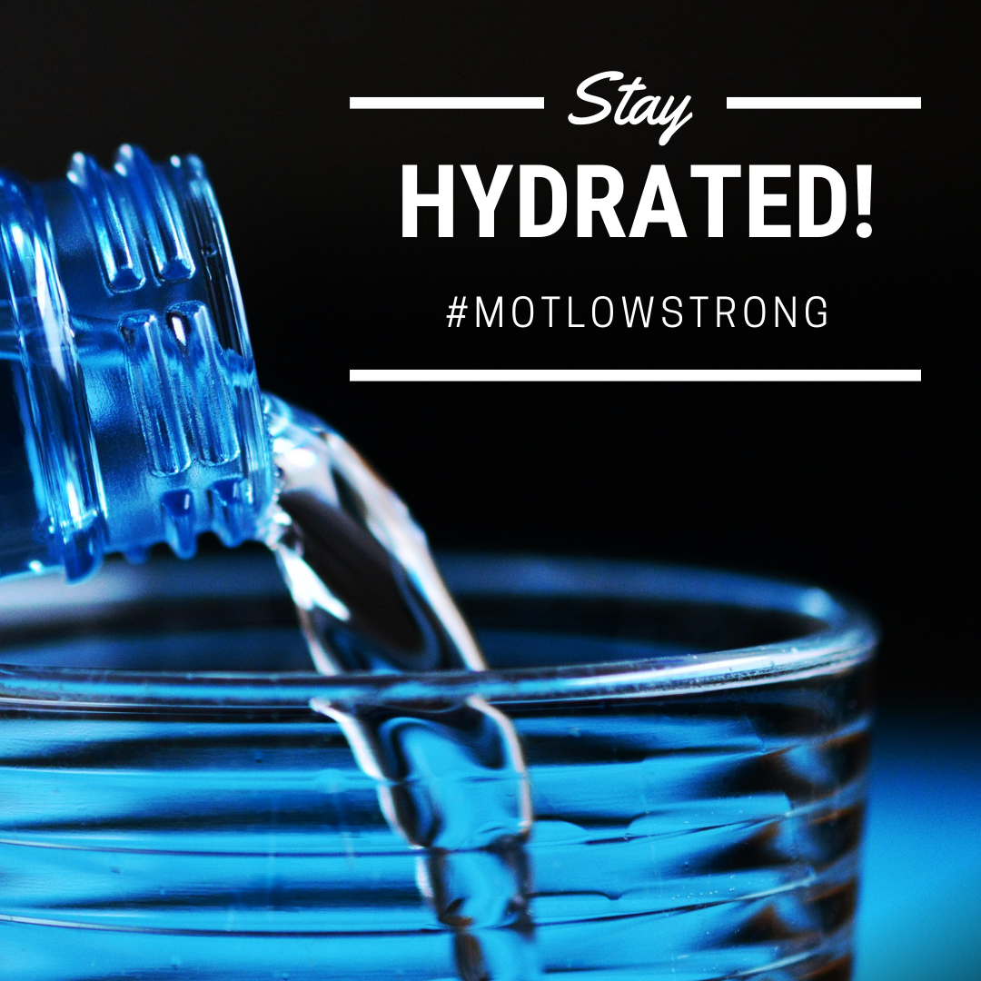 Stay Hydrated #MotlowStrong