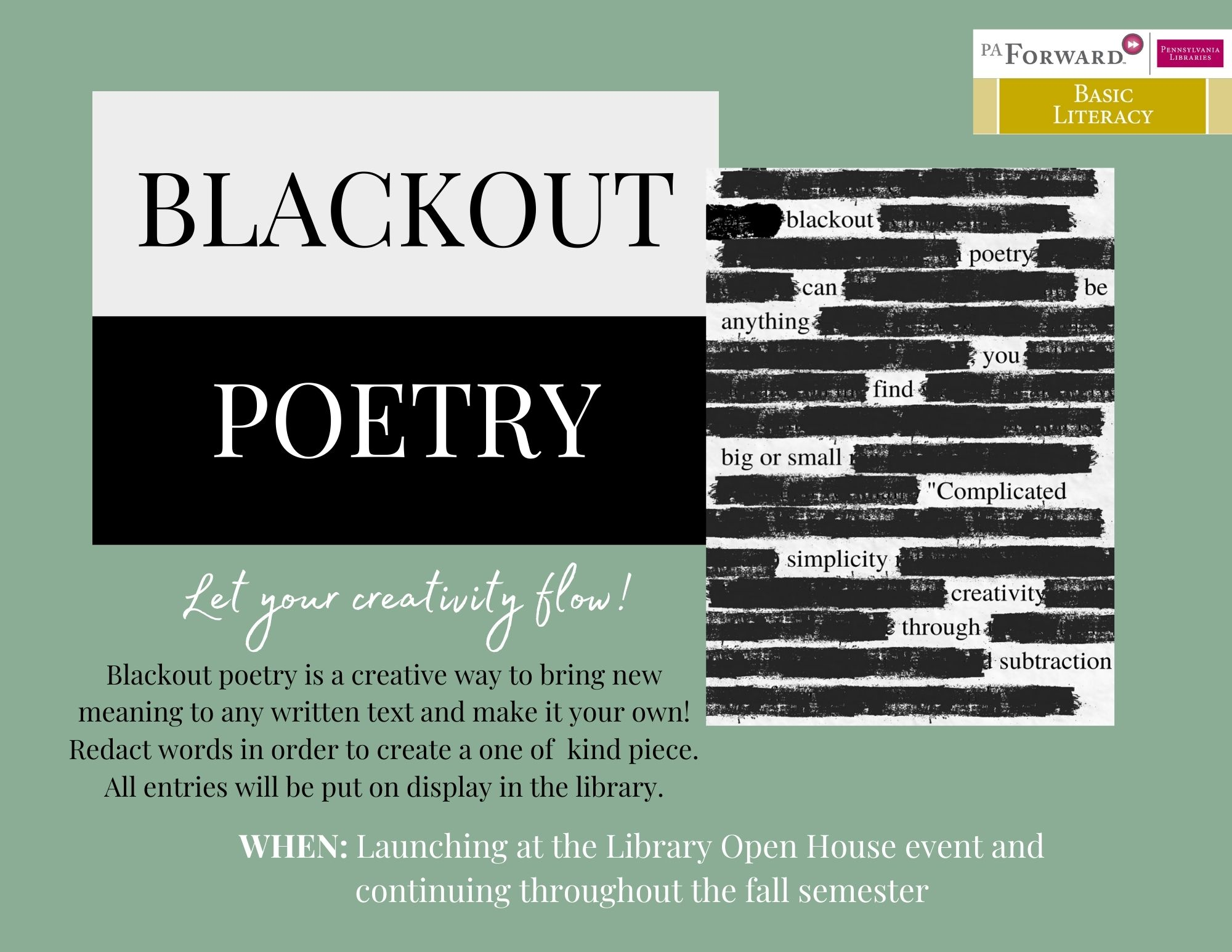Flyer for the library blackout poetry event, featureing an example of blackout poetry that include a paragraph that has most words blacked out with ink