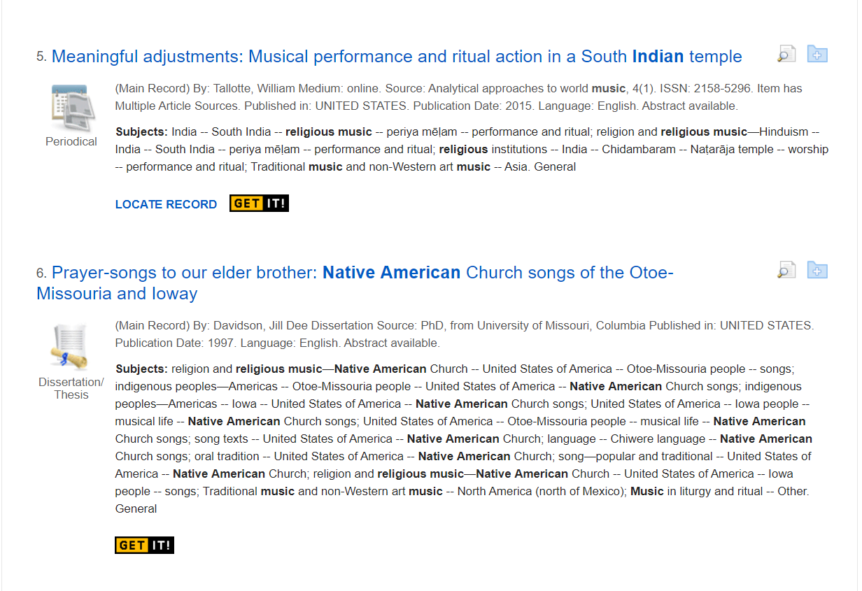 """Two result for a search for """"indian religious music."""" One is an article about musical performance in a South Indian temple, and one is a dissertation about Native American Church music. The terms Indian, religious music, and Native American are in bold."""
