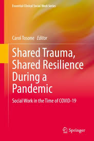 Shared Trauma, Shared Resilience During a Pandemic Textbook