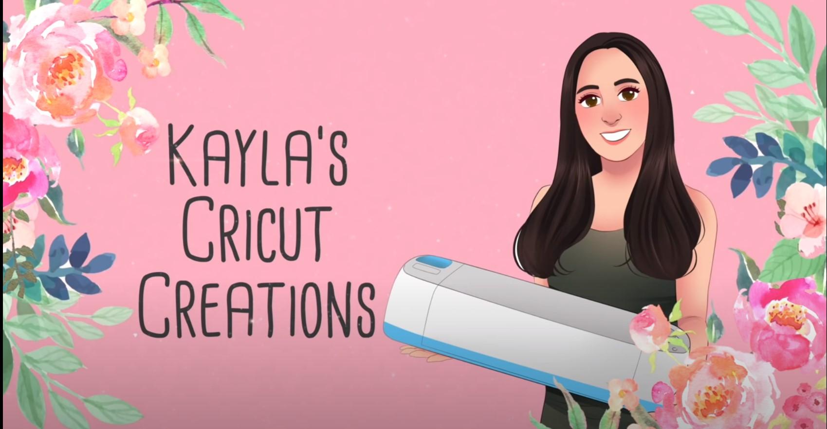 Layla's Cricut Creations YouTube video