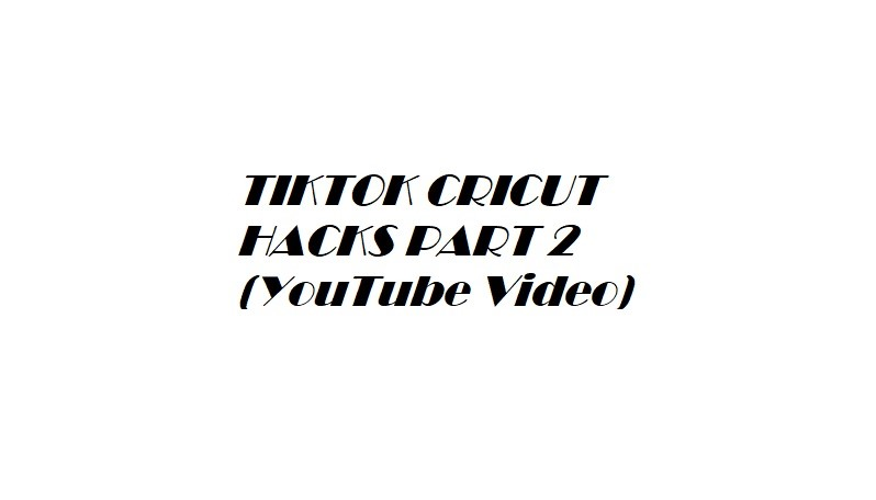 link to YouTube video for Tips for the Cricut Maker from Tick Tock, part 2