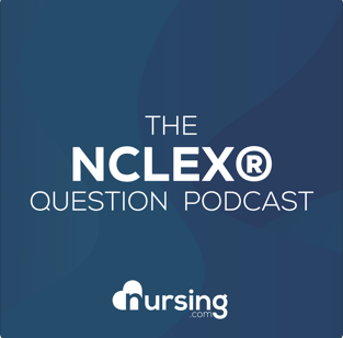 NURSING.com NCLEX® Question of the Day (Nursing Podcast for NCLEX® Prep and Nursing School)