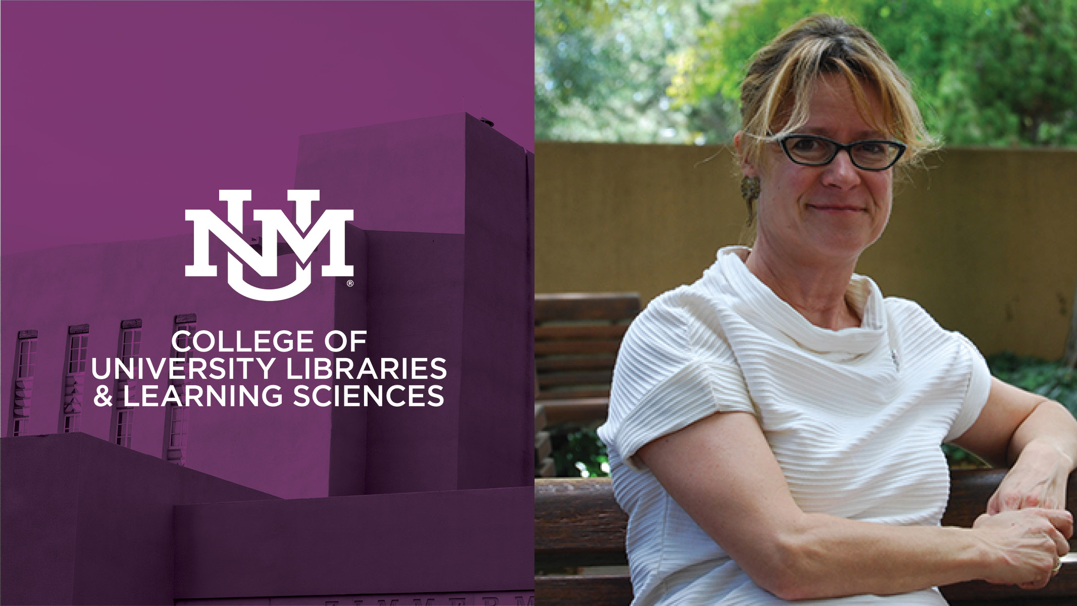 Image of Cindy Pierard with Logo of UNM College Of University Libraries and Learning Sciences