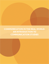 the cover of communication in the real world textbook