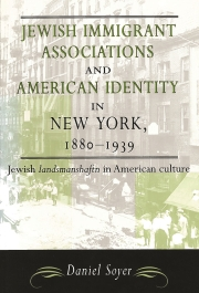 cover of jewish immigrant associations and american identity in new york 1880-1939