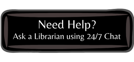 Need Help: Ask a Librarian using 24/7 Chat