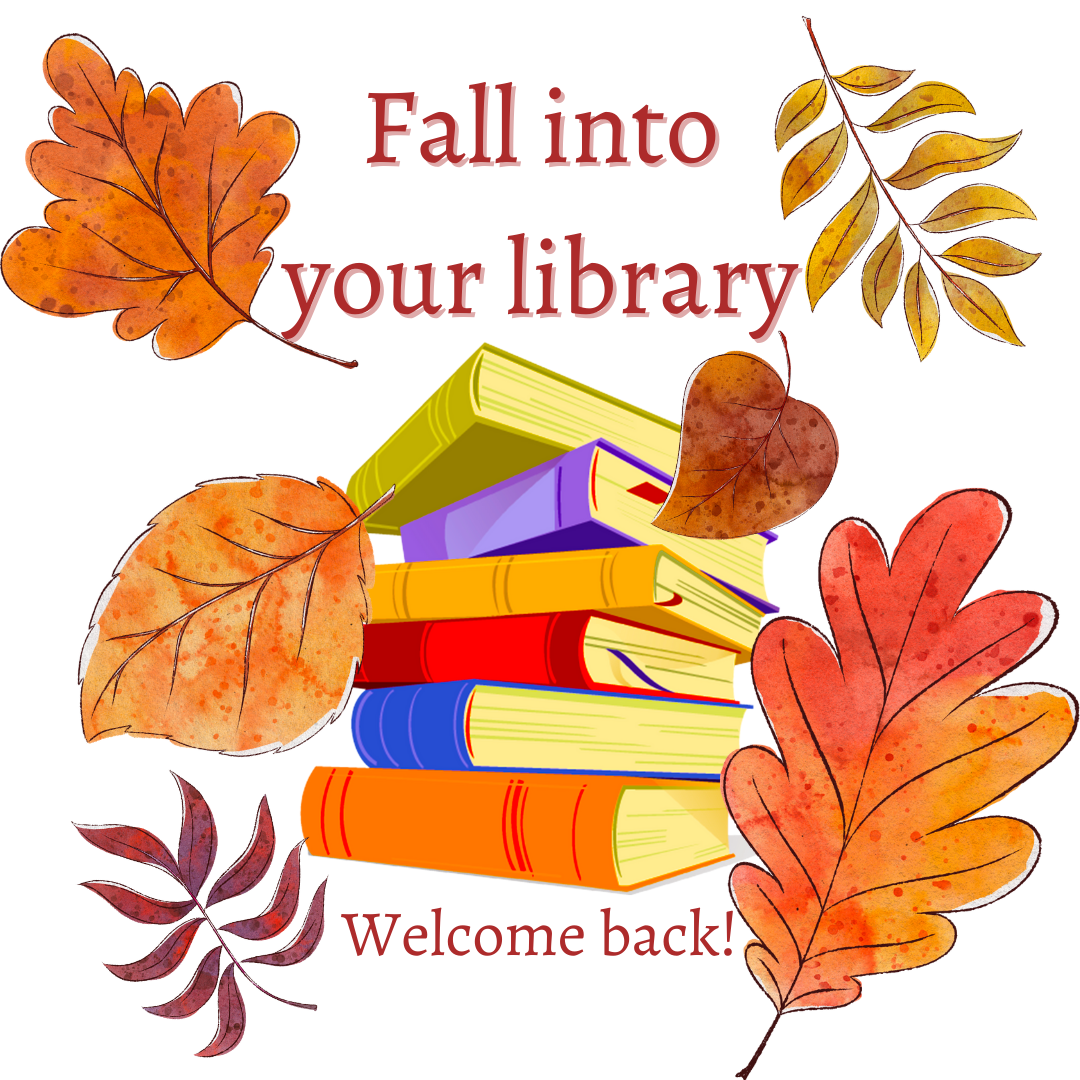 Fall into your library. Welcome back!