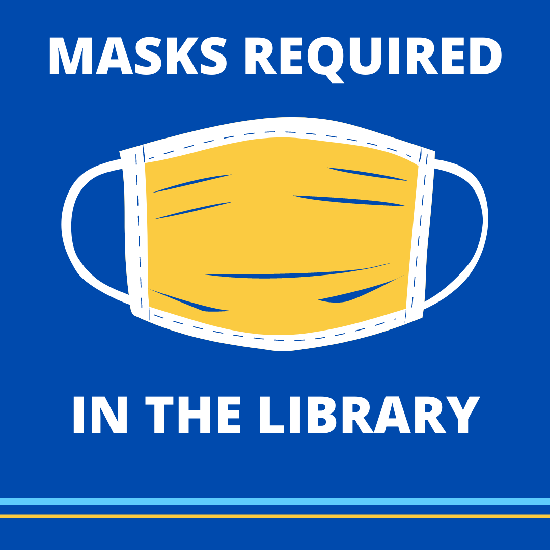 Masks required in the library