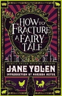 How to Fracture a Fairy Tail (ebook)