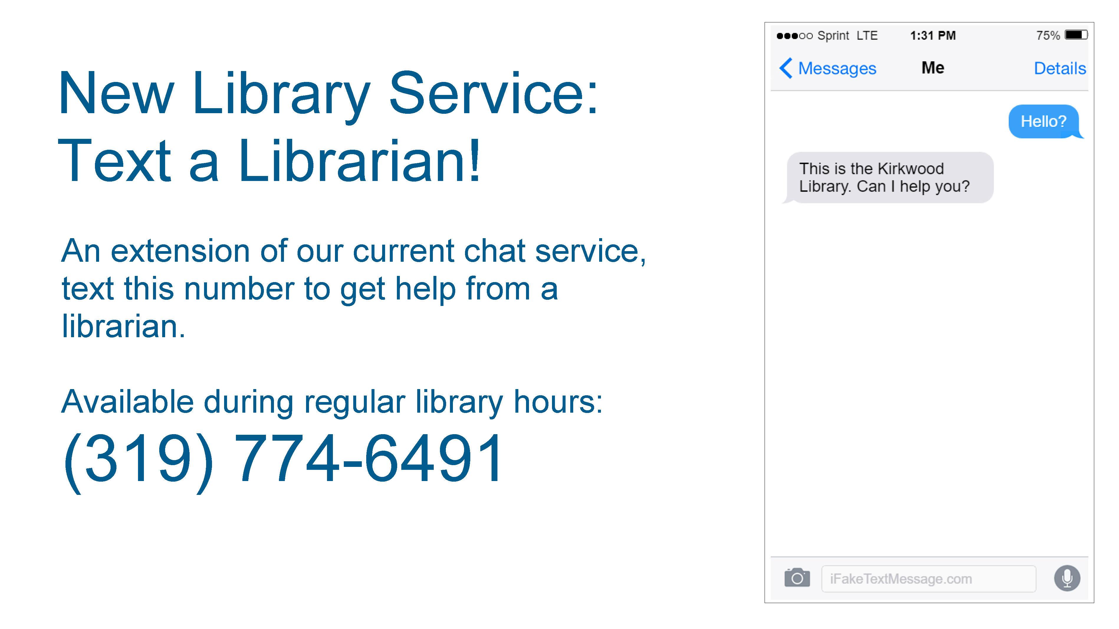 Text a librarian 319-774-6491