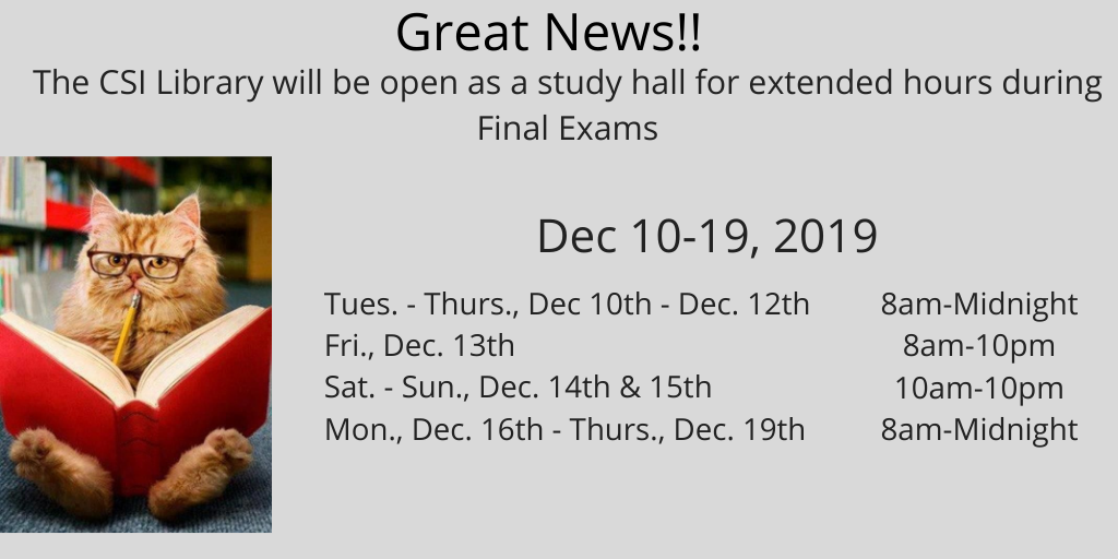 List of extended library hours for final exams. Please click the slide for a full listing of our hours.