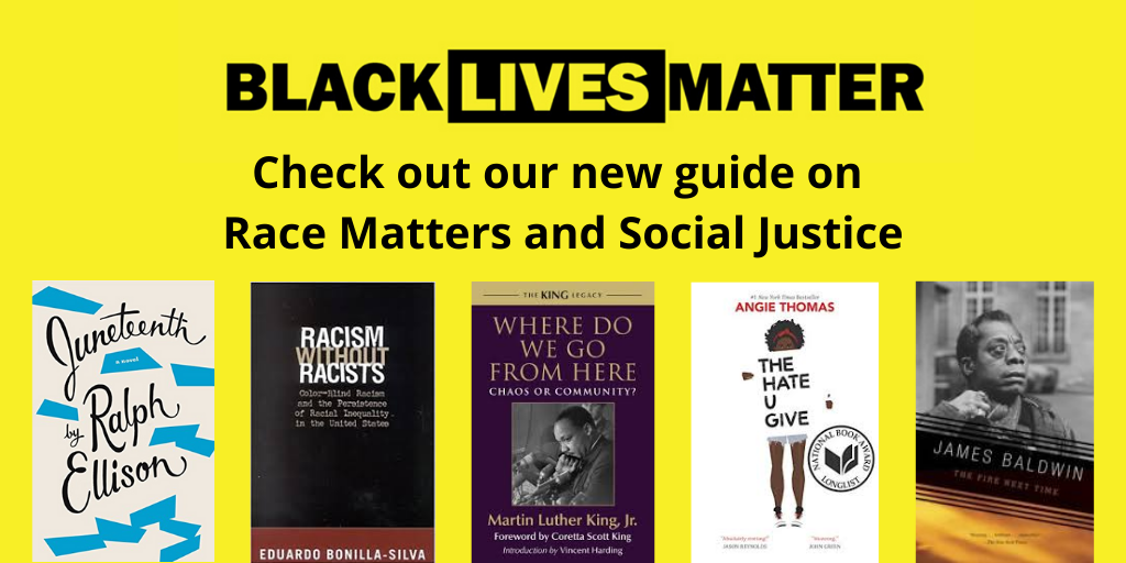 CSI Library's website on Race Matters and Social Justice