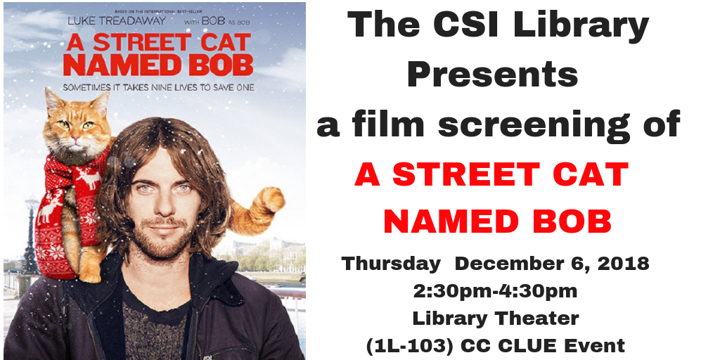 A Street Cat Named Bob Movie Screening December 6 at 2:30pm
