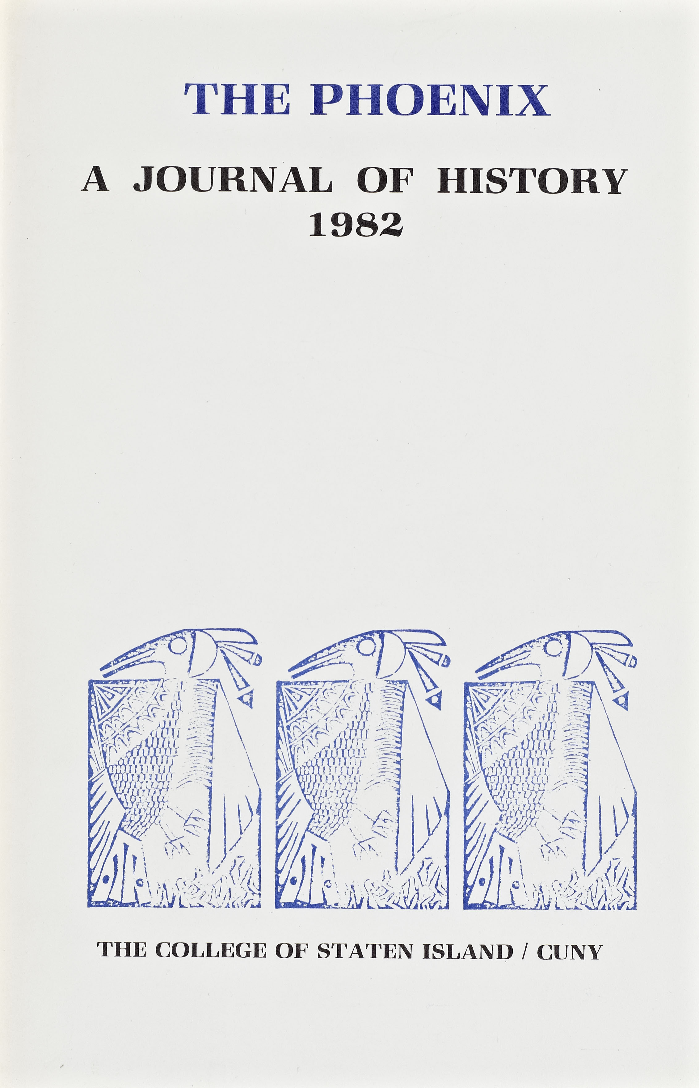 Cover image of the student publication The Phoenix: a Journal of History, 1982. Woodblock stamps of stylized phoenix-type bird.