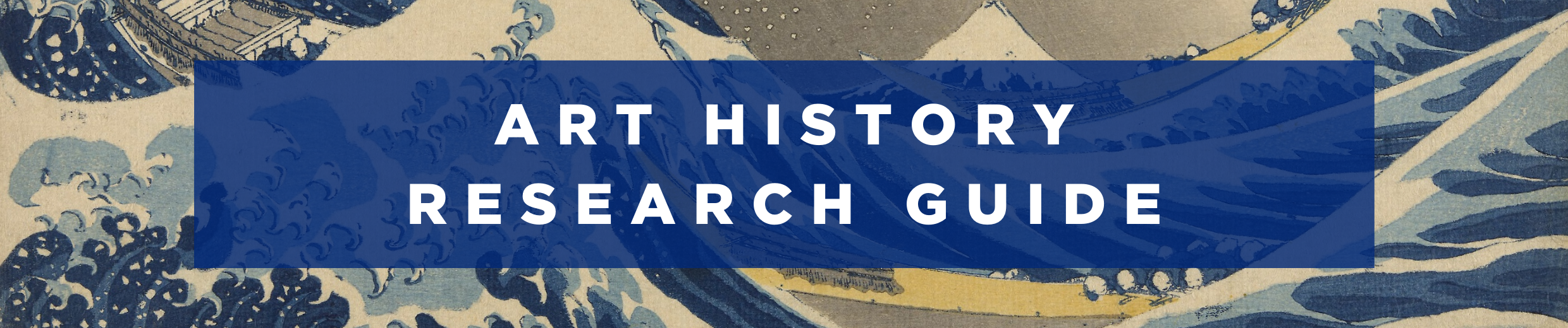 Banner reading Art History Research Guide