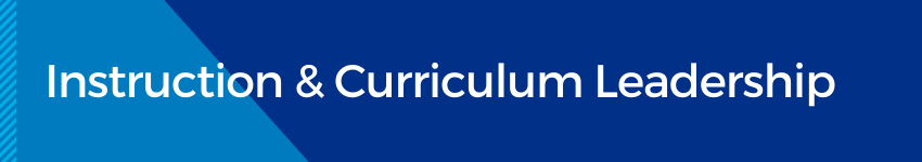 Instruction and Curriculum Leadership