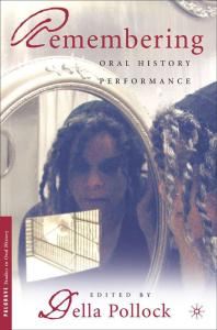 Book cover of Remembering: Oral History Performance