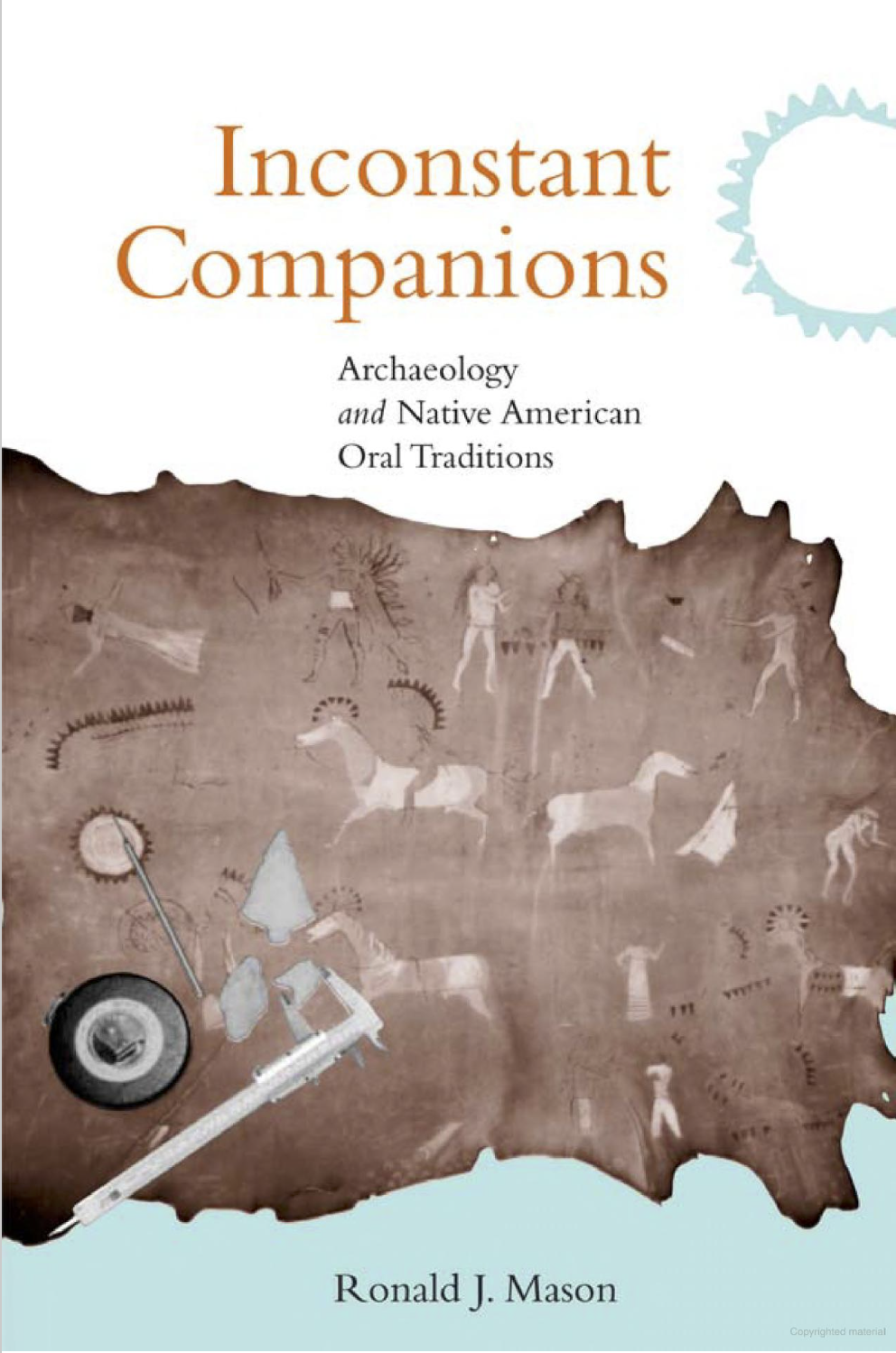 Cover image for Inconstant companions: archaeology and North American Indian oral traditions