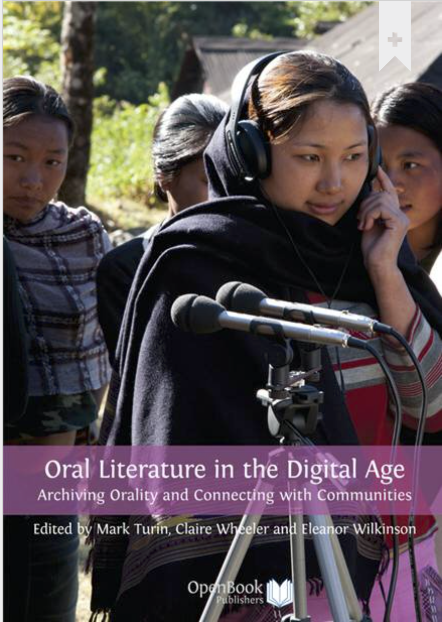 Cover image of Oral literature in the digital age: archiving orality and connecting with communities