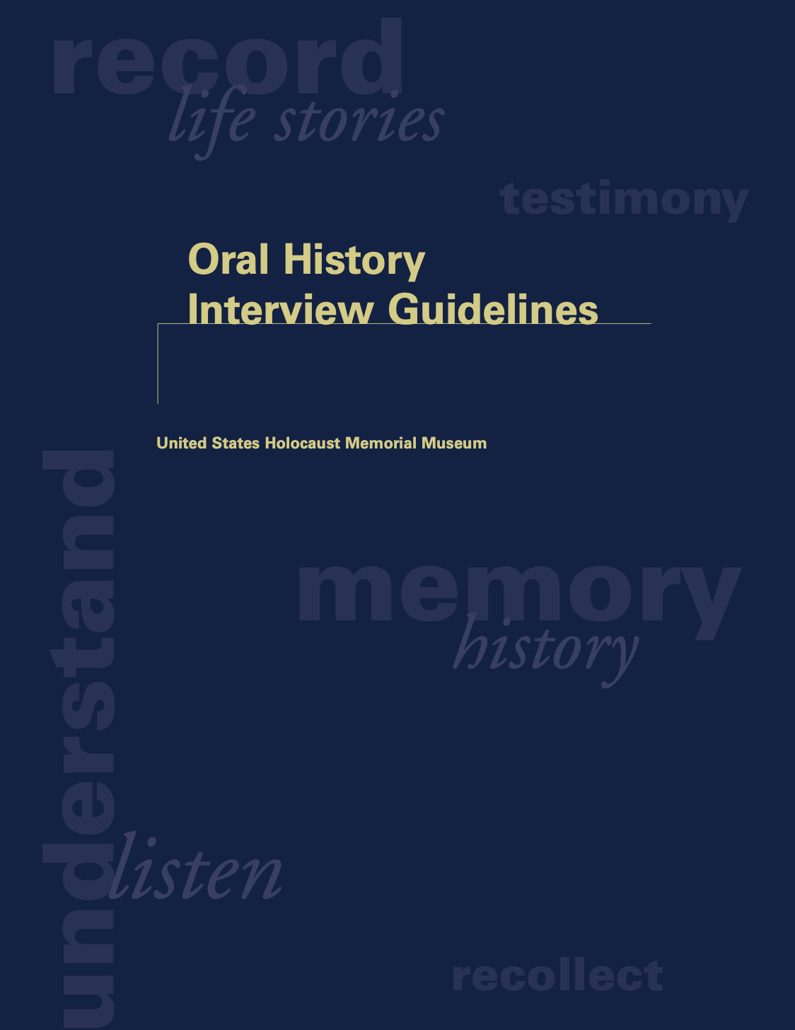 Cover image of Oral history interview guidelines, United States Holocaust Memorial Museum