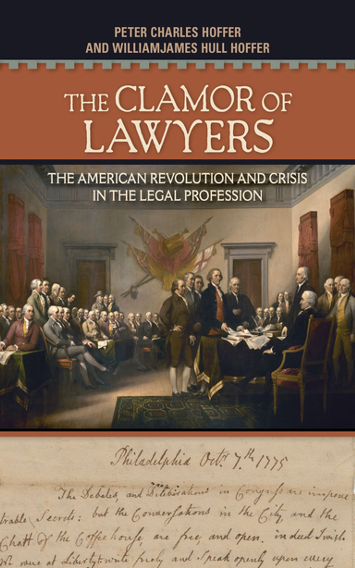 Cover image of The Clamor of Lawyers: The American Revolution and Crisis in the Legal Profession