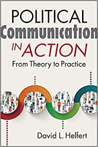Political communication in action from theory to practice