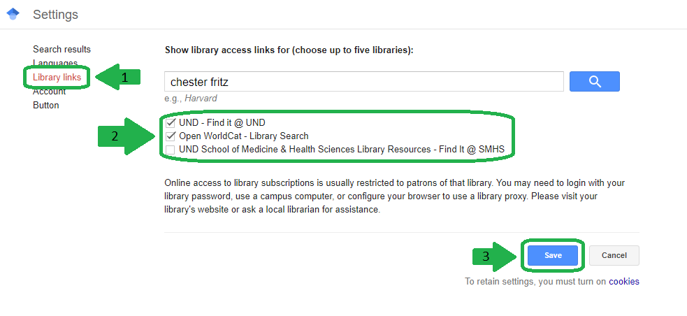 Screenshot of steps for editing the Google Scholar library links: 1 Click on Library Links in the settings bar. 2 Make sure Find @ UND is checked and Find @ SMHS is unchecked. 3 Click save.