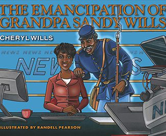 "Cover of the book ""The Emancipation of Grandpa Sandy Wills"" by Chery Wills"