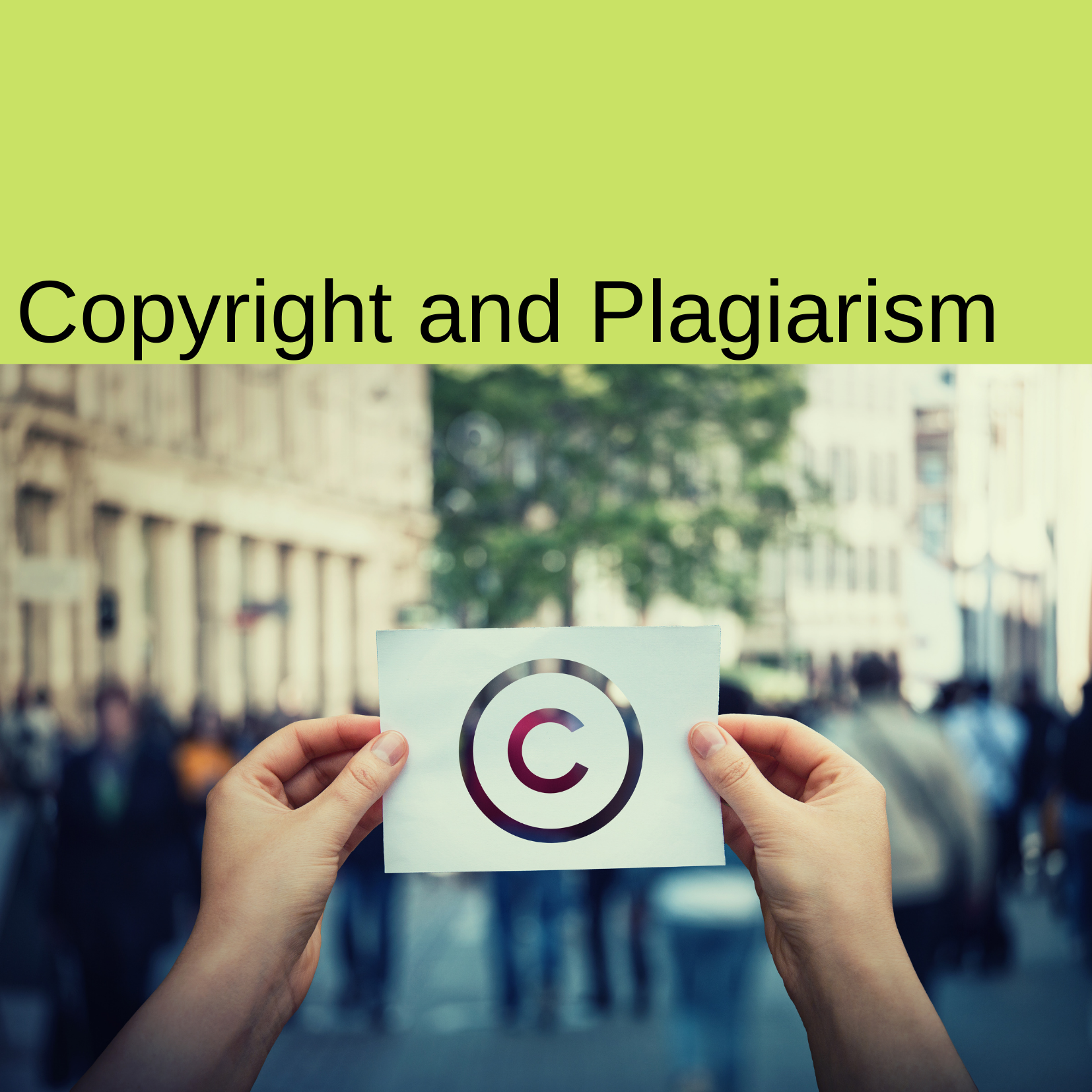 Copyright and Plagiarism Guide