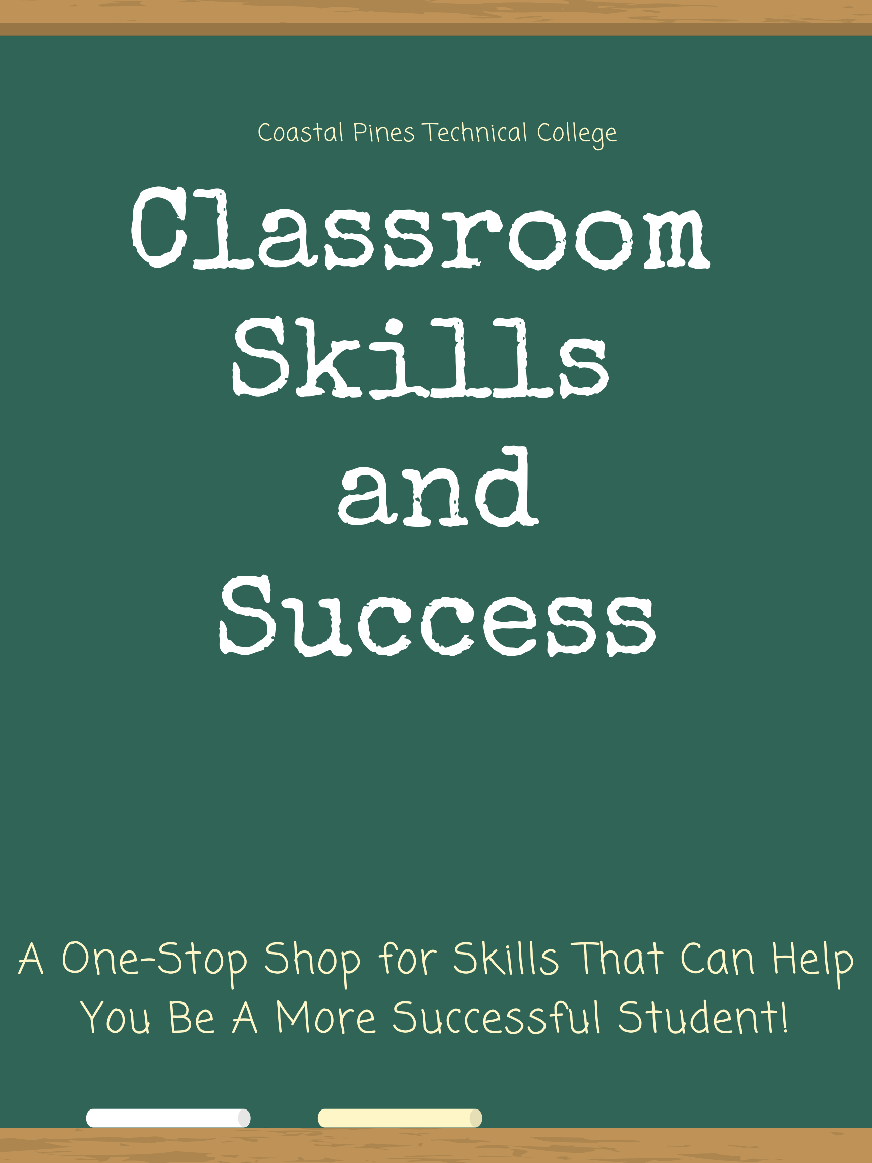 Coastal Pines Technical College Classroom  Skills  and Success A One-Stop Shop for Skills That Can Help You Be A More Successful Student!