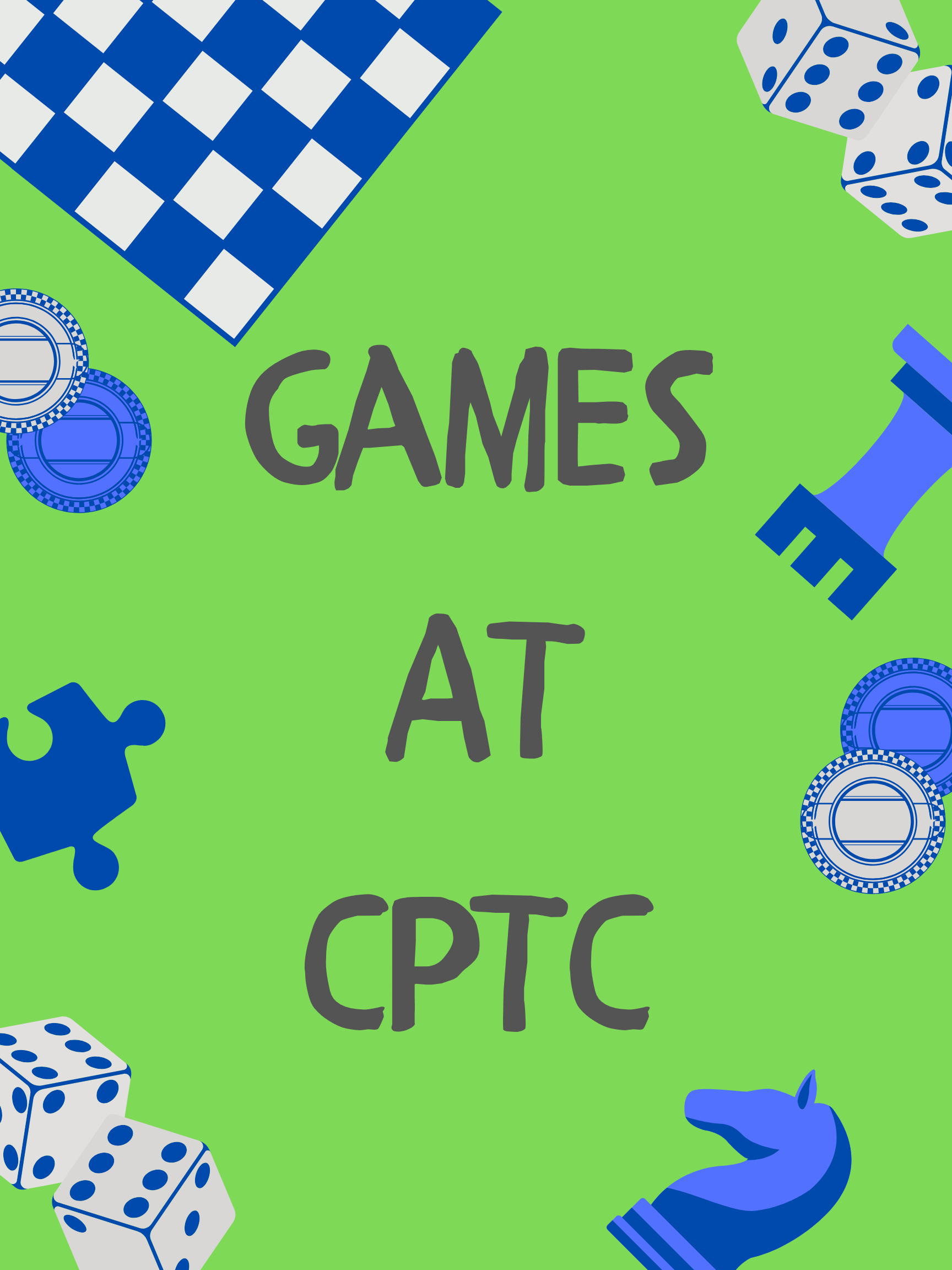 Games at CPTC