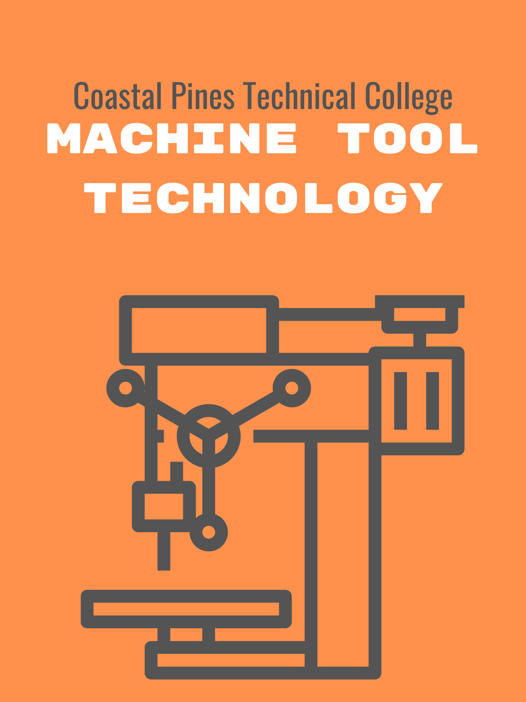 Coastal Pines Technical College Machine Tool Technology
