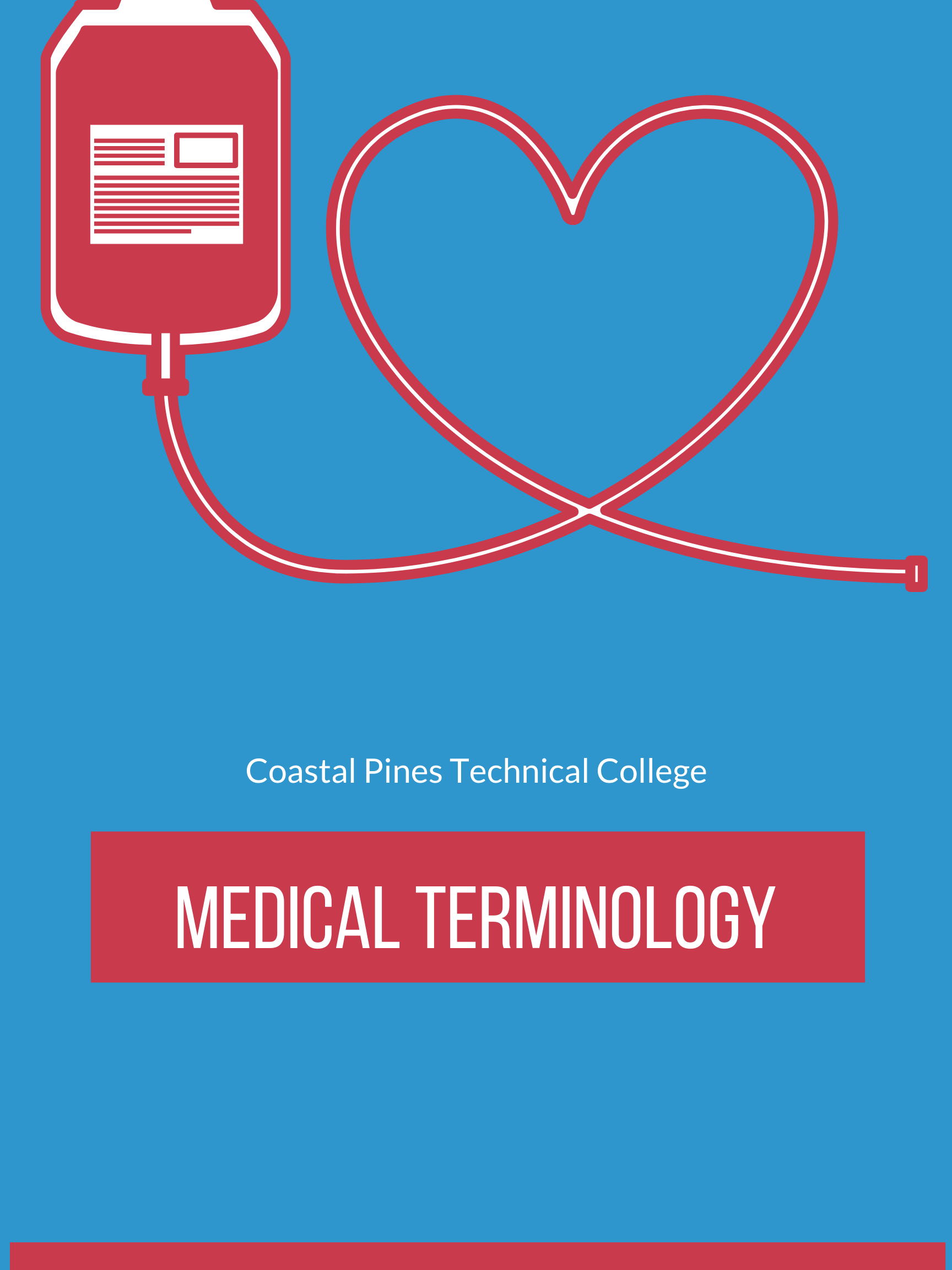 Coastal Pines Technical College Medical Terminology