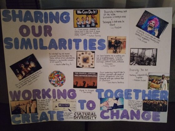 Elicia Peters- Sharing Our Siilarities, Working Together to Create Change. Pop culture images and handwritten quotes on a posterboard.