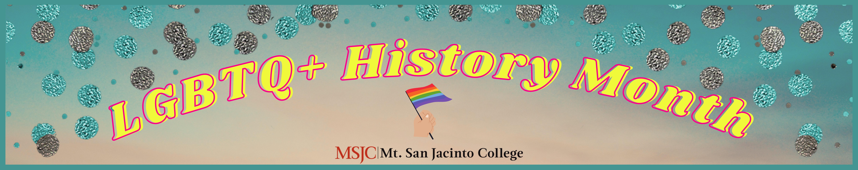LGBTQ+ History Month Banner