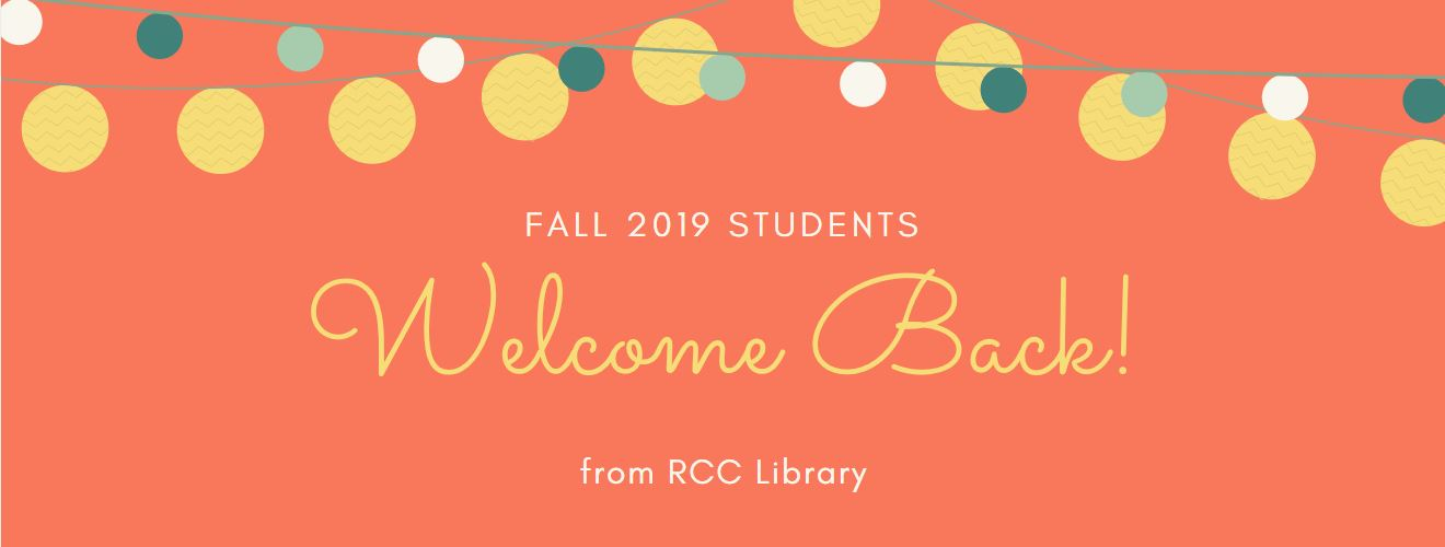 Welcome Back Fall 2019 Students