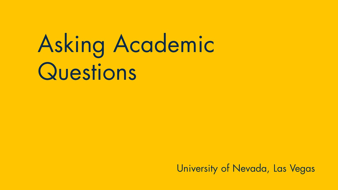 Yellow background with text: Asking Academic Questions