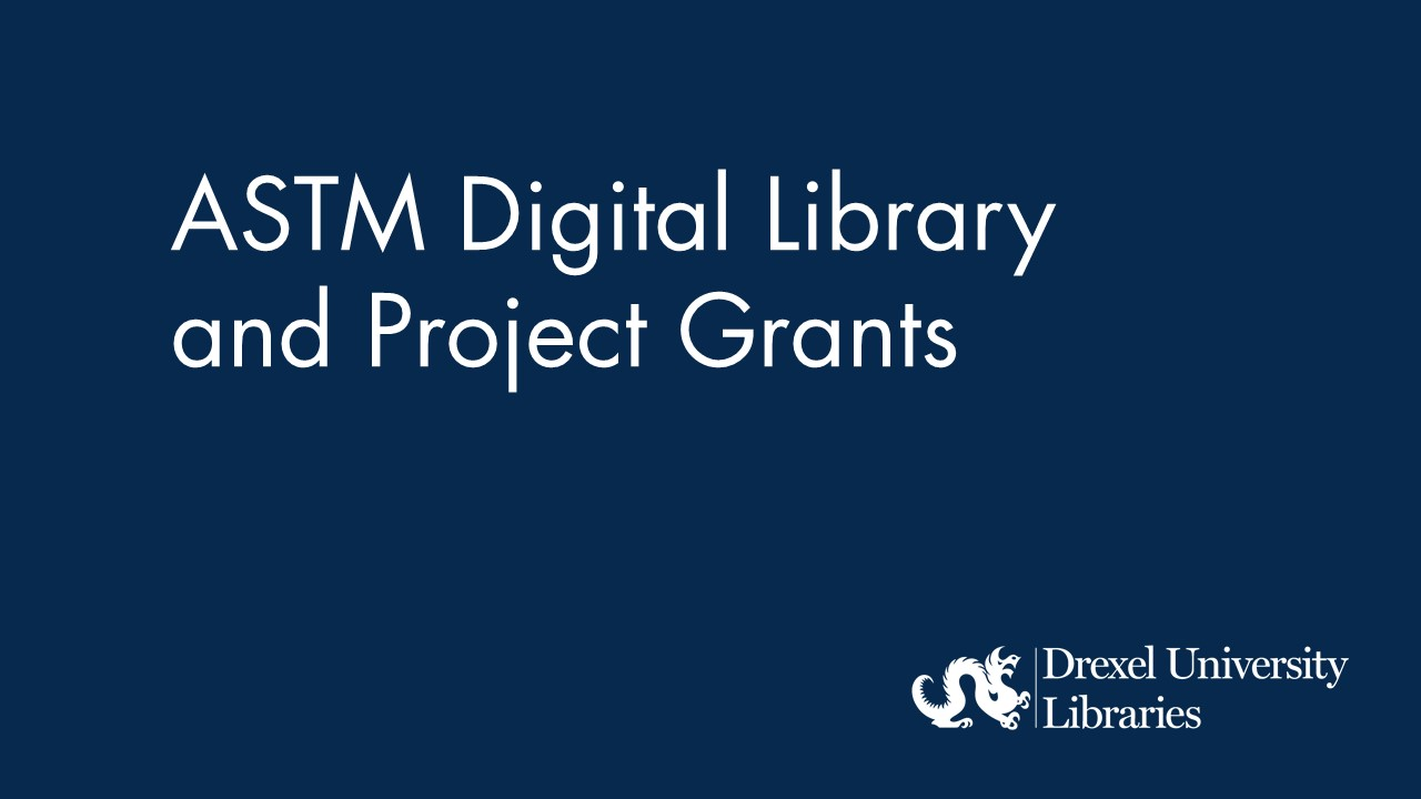 Blue background with text: ASTM digital library and project grants