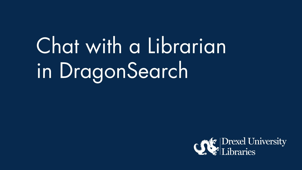 Blue background with text: Chat with a Librarian in DragonSearch