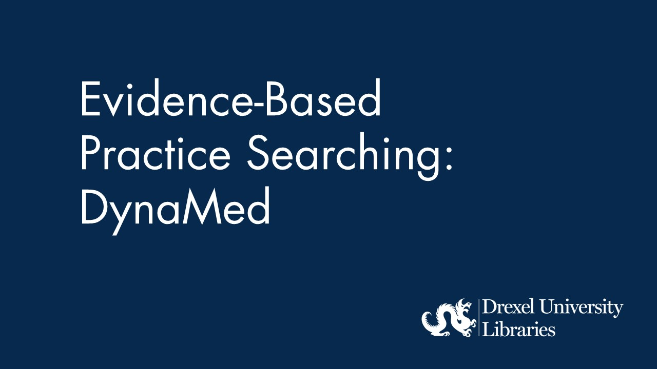 Blue background with text: evidence-based practice searching: dynamed