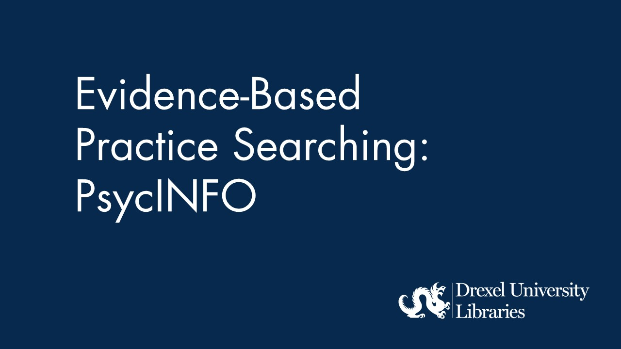 Blue background with text: evidence-based practice searching: psycinfo